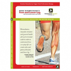 Body Biomechanics for Foot and Lower Leg DVD